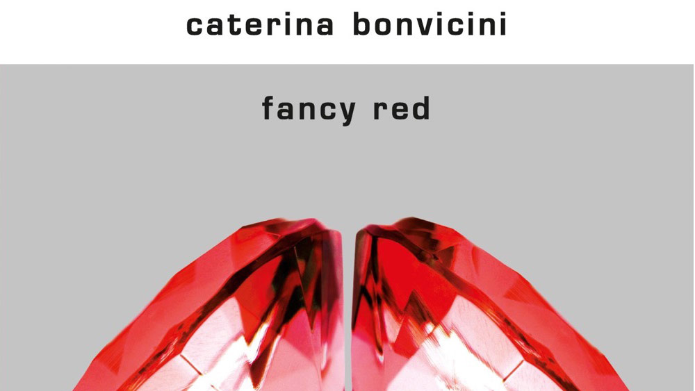 Fancy Red | Caterina Bonvicini