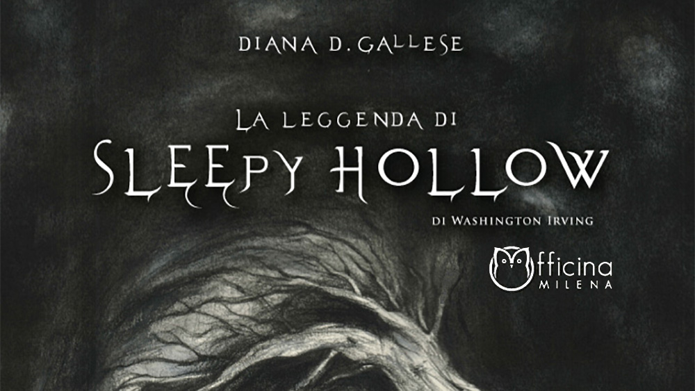 La leggenda di Sleepy Hollow | Officina Milena